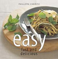 Quivertree Publications Easy, Fast and Delicious-Phillipa Cheifitz
